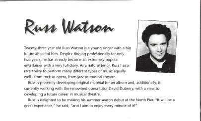 Russell Watson : Blackpool North Pier 1996